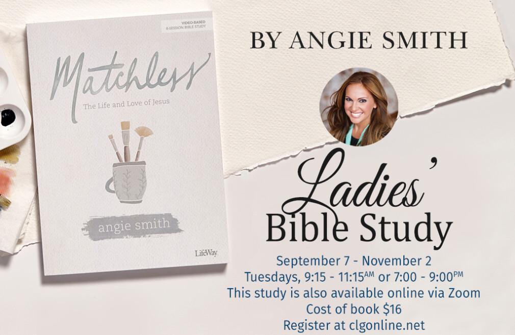 AM Matchless Ladies' Bible Study