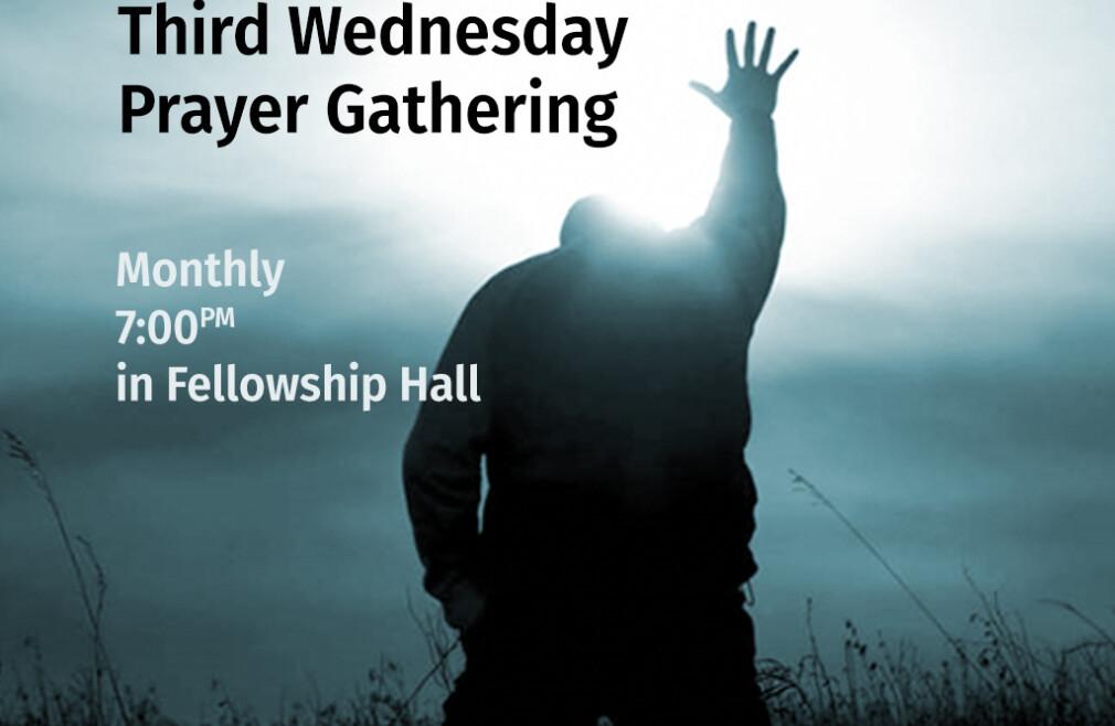 Third Wednesday Prayer Gathering