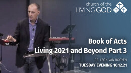 Book of Acts Living 2021 and Beyond Part 3